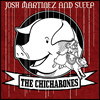 Josh Martinez and Sleep – The Chicharones Review