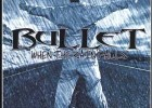 Bullet – When The Rain Falls Review