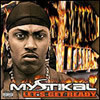 Mystikal – Lets Get Ready Review