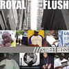 Royal Flush – Street Boss: The Official Street Album Review